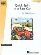 Cover icon of Quick Spin In A Fast Car sheet music for piano solo (elementary) by Phillip Keveren, beginner piano (elementary)
