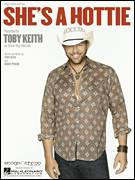 Cover icon of She's A Hottie sheet music for voice, piano or guitar by Toby Keith and Bobby Pinson, intermediate skill level
