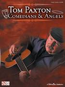 Cover icon of Comedians And Angels sheet music for voice, piano or guitar by Tom Paxton, intermediate skill level