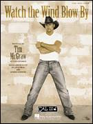 Cover icon of Watch The Wind Blow By sheet music for voice, piano or guitar by Tim McGraw, Anders Osborne and Dylan Altman, intermediate skill level
