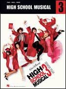 Cover icon of High School Musical sheet music for voice, piano or guitar by High School Musical 3, Matthew Gerrard and Robbie Nevil, intermediate skill level