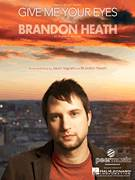 Cover icon of Give Me Your Eyes sheet music for voice, piano or guitar by Brandon Heath and Jason Ingram, intermediate skill level