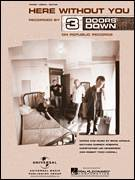 Cover icon of Here Without You sheet music for voice, piano or guitar by 3 Doors Down, Brad Arnold, Christopher Henderson, Matt Roberts and Todd Harrell, intermediate skill level