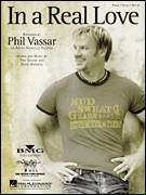 Cover icon of In A Real Love sheet music for voice, piano or guitar by Phil Vassar and Craig Wiseman, intermediate skill level