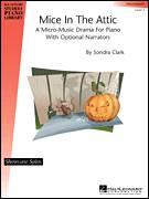 Cover icon of Mice In The Attic sheet music for piano solo (elementary) by Sondra Clark and Miscellaneous, beginner piano (elementary)