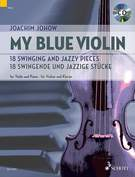 Cover icon of The Blue Hour sheet music for violin and piano by Joachim Johow, easy/intermediate skill level