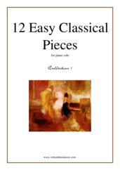 Cover icon of 12 Easy Classical Pieces (coll.1) sheet music for piano solo, classical score, easy skill level