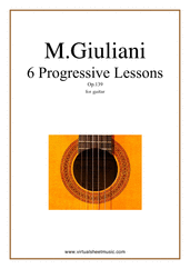 Cover icon of Progressive Lessons, 6 - Op.139 sheet music for guitar solo by Mauro Giuliani, classical score, intermediate skill level