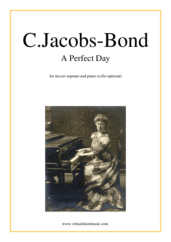 Cover icon of A Perfect Day sheet music for mezzo soprano and piano (cello optional) by Carrie Jacobs-Bond, classical wedding score, easy skill level