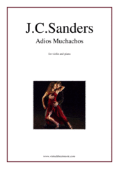 Cover icon of Adios Muchachos sheet music for violin and piano by Julio Cesar Sanders, wedding score, intermediate skill level