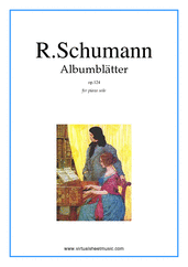 Cover icon of Albumblätter Op.124 sheet music for piano solo by Robert Schumann, classical score, intermediate skill level