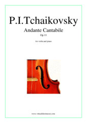 Cover icon of Andante Cantabile, Op.11 sheet music for violin and piano by Pyotr Ilyich Tchaikovsky, classical score, intermediate skill level