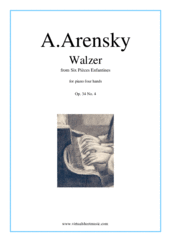 Cover icon of Six Pieces Enfantines Op.34 No.4 - Walzer sheet music for piano four hands by Anton Arensky, classical score, intermediate skill level