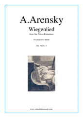 Cover icon of Six Pieces Enfantines Op.34 No.5 - Wiegenlied sheet music for piano four hands by Anton Arensky, classical score, intermediate skill level