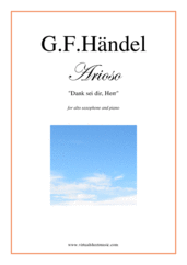 Cover icon of Arioso - Dank sei dir, Herr sheet music for alto saxophone and piano by George Frideric Handel, classical wedding score, easy skill level