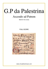 Cover icon of Ascendo ad Patrem (full score) sheet music for five voices or choir by Giovanni Perluigi Da Palestrina, classical score, intermediate skill level