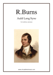 Cover icon of Auld Lang Syne sheet music for trombone and piano by Robert Burns, classical score, easy/intermediate skill level