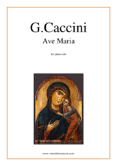 Cover icon of Ave Maria sheet music for piano solo by Giulio Caccini, classical wedding score, easy skill level