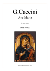 Cover icon of Ave Maria (f.score) sheet music for string quartet by Giulio Caccini, classical wedding score, easy/intermediate skill level
