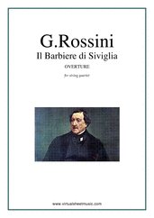 Cover icon of Il Barbiere di Siviglia, Overture (COMPLETE) sheet music for string quartet by Gioacchino Rossini, classical score, intermediate/advanced skill level