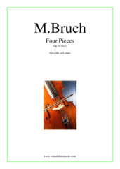 Cover icon of Four Pieces Op.70 No.1 sheet music for cello and piano by Max Bruch, classical score, intermediate/advanced skill level