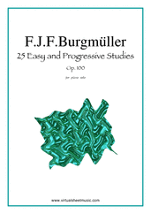 Cover icon of Easy and Progressive Studies, 25 - Op.100 sheet music for piano solo by Friedrich Johann Franz Burgmuller, classical score, easy/intermediate skill level