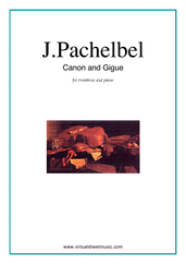 Cover icon of Canon in D and Gigue sheet music for trombone and piano by Johann Pachelbel, classical wedding score, intermediate/advanced skill level