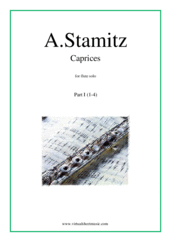 Cover icon of Caprices, part I (1-4) sheet music for flute solo by Anton Stamitz, classical score, intermediate/advanced skill level