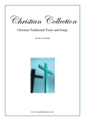 Cover icon of Christian Collection, Traditional Tunes and Songs sheet music for alto saxophone and piano, easy skill level