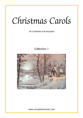 Cover icon of Christmas Sheet Music and Carols, coll.1 for two clarinets and piano, easy/intermediate duet
