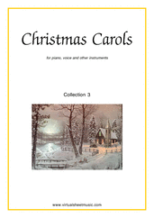 Cover icon of Christmas Sheet Music and Carols, coll.3 for piano, voice or other instruments, easy skill level