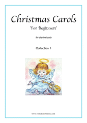 Christmas Carols  'For Beginners', (all the collections, 1-3) for clarinet solo - clarinet solo sheet music