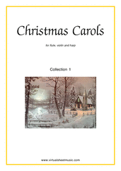 Cover icon of Christmas Sheet Music and Carols, coll.1 for flute, violin and harp, easy/intermediate skill level