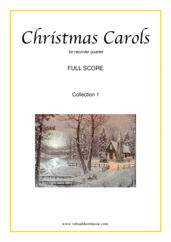 Cover icon of Christmas Sheet Music and Carols, coll.1 (f.score) for recorder quartet, easy skill level