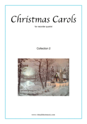 Cover icon of Christmas Sheet Music and Carols, coll.2 (parts) for recorder quartet, easy skill level