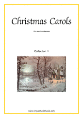 Cover icon of Christmas Sheet Music and Carols, coll.1 for two trombones, easy duet