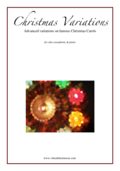 Cover icon of Christmas Variations (Advanced Christmas Carols) sheet music for alto saxophone and piano, Christmas carol score, advanced skill level