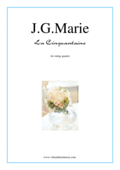 Cover icon of La Cinquantaine (parts) sheet music for string quartet by Jean Gabriel Marie, classical score, easy/intermediate skill level