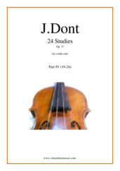 Cover icon of Studies, 24 Op.37 (Preparatory Exercises) - Part IV sheet music for violin solo by Jacob Dont, classical score, intermediate skill level