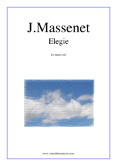 Cover icon of Elegie sheet music for piano solo by Jules Massenet, classical score, intermediate skill level