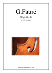 Cover icon of Elegie Op.24 sheet music for cello and piano by Gabriel Faure, classical score, intermediate/advanced skill level
