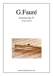 Cover icon of Fantaisie Op.79 sheet music for flute and piano by Gabriel Faure, classical score, intermediate/advanced skill level
