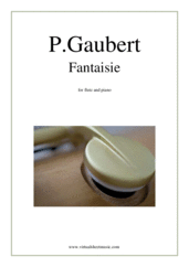 Cover icon of Fantaisie sheet music for flute and piano by Phillippe Gaubert, classical score, intermediate skill level