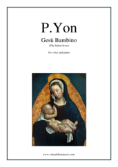 Cover icon of Gesu Bambino (The Infant Jesus) sheet music for piano, voice or other instruments by Pietro Yon, classical wedding score, easy/intermediate skill level