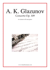 Cover icon of Concerto Op. 109 sheet music for clarinet and piano by Alexander Konstantinovich Glazunov, classical score, intermediate skill level