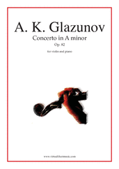 Cover icon of Concerto in A minor Op. 82 sheet music for violin and piano by Alexander Konstantinovich Glazunov, classical score, intermediate skill level