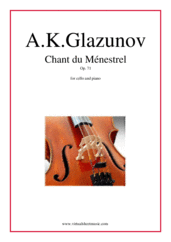 Cover icon of Chant du Menestrel Op. 71 sheet music for cello and piano by Alexander Konstantinovich Glazunov, classical score, intermediate skill level