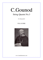 Cover icon of String Quartet No.3 in A minor (f.score) sheet music for string quartet by Charles Gounod, classical score, intermediate skill level