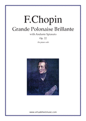 Cover icon of Grande Polonaise Brillante with Andante Spianato Op.22 sheet music for piano solo by Frederic Chopin, classical score, advanced skill level