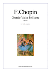 Cover icon of Grande Valse Brillante Op.18 sheet music for violin and piano by Frederic Chopin, classical score, advanced skill level